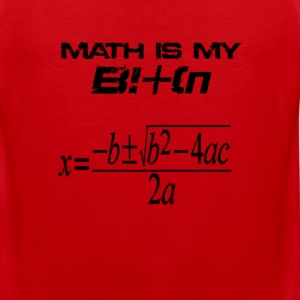 Math is my bitch - Men's Premium Tank
