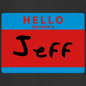 Hello My Name is Jeff Sticker Print T-Shirts - Adjustable Apron