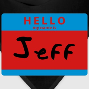 Hello My Name is Jeff Sticker Print T-Shirts - Bandana