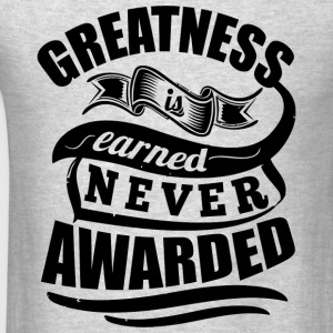 Greatness Gym Workout  - Men's T-Shirt