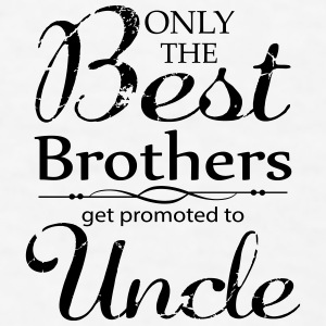 The Best Brothers Get Promoted to Uncle Mugs & Drinkware - Men's T-Shirt