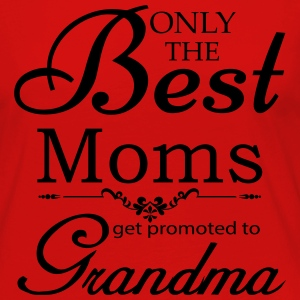 The Best Moms Get Promoted to Grandma Women's T-Shirts - Women's Premium Long Sleeve T-Shirt