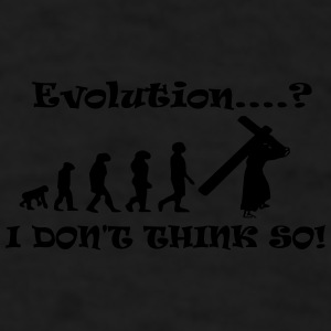 Evolution...? I Don't Think So! - Men's T-Shirt