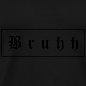 Bruuh Caps - Men's Premium T-Shirt