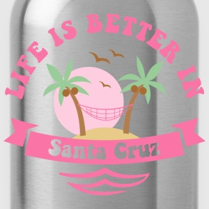 Life's Better In Santa Cruz Women's T-Shirts - Water Bottle
