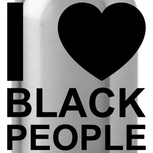 i love black people Women's T-Shirts - Water Bottle
