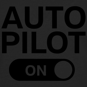 Auto Pilot (On) Tank Tops - Men's Premium Long Sleeve T-Shirt
