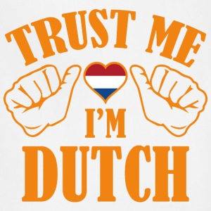 Trust Me I'm Dutch - Adjustable Apron