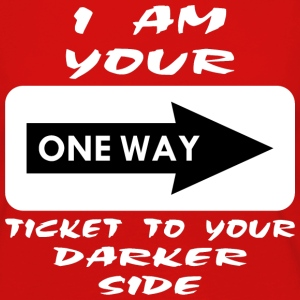 I'm Your One Way Ticket To Your Darker Side Women's T-Shirts - Women's Premium Long Sleeve T-Shirt