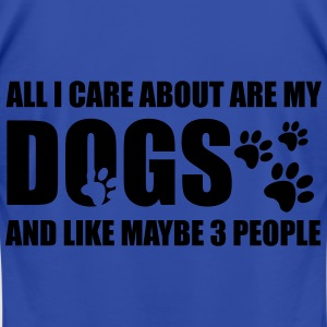 All I Care About is MY Dogs - Men's T-Shirt by American Apparel