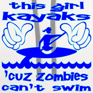 This Girl Kayaks Cuz Zombies Can't Swim - Contrast Hoodie