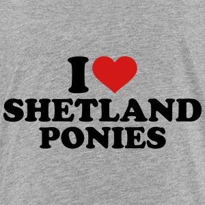 I love Shetland Ponies Kids' Shirts - Toddler Premium T-Shirt