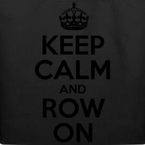 Keep Calm And Row On - Eco-Friendly Cotton Tote