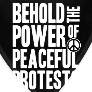 Peaceful Protests - Bandana