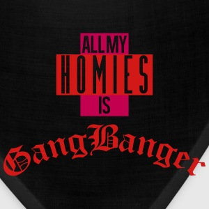 All My  Is Gang Banger T-Shirts - Bandana
