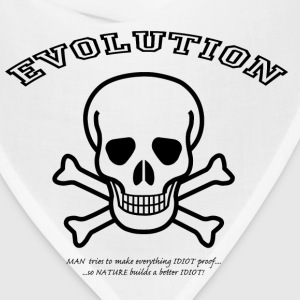 Evolution makes a better Idiot! T-Shirts - Bandana