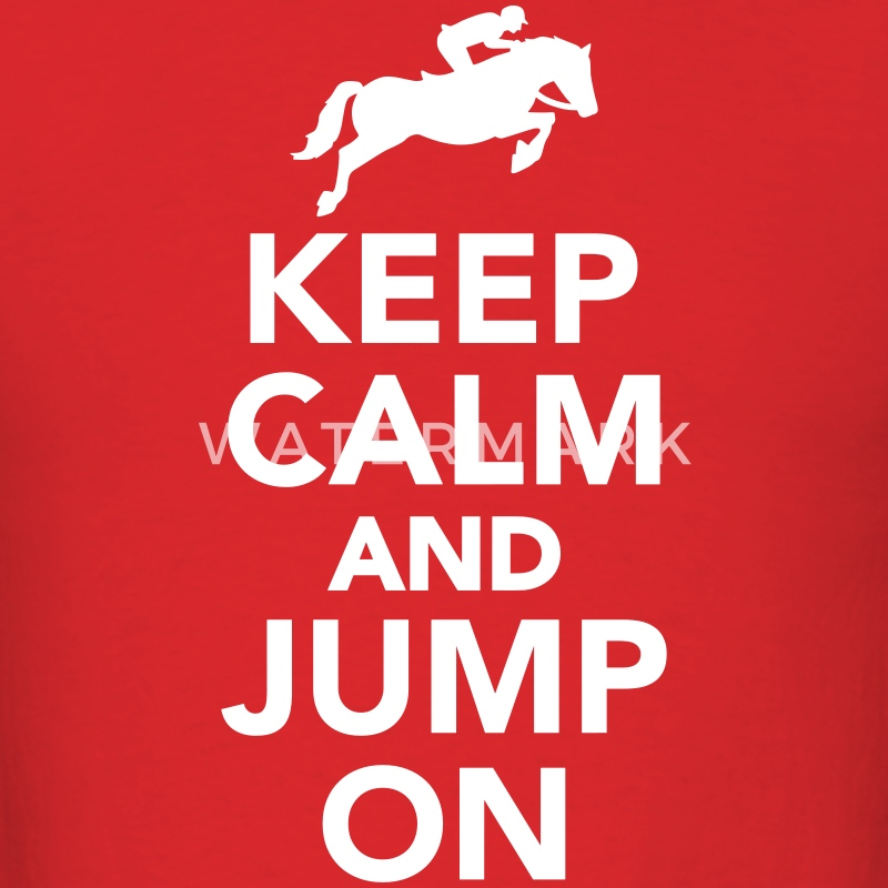 Keep calm and Jump on T-Shirts - Men's T-Shirt