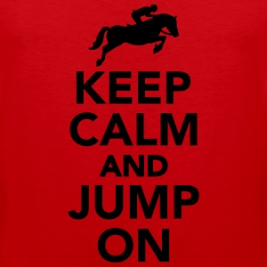 Keep calm and Jump on Kids' Shirts - Men's Premium Tank