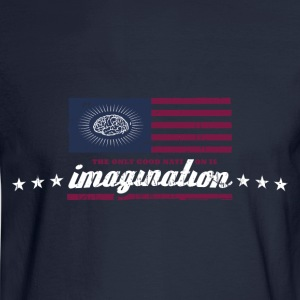The only good nation is imagination Hoodies - Men's Long Sleeve T-Shirt