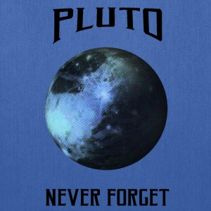 Pluto Never forget - Tote Bag