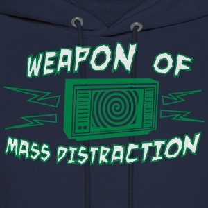 Weapon Mass Distraction shirt - Men's Hoodie
