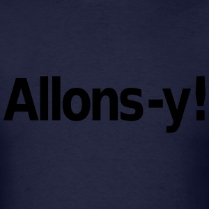 Allons-y Long Sleeve Shirts - Men's T-Shirt