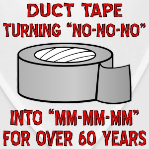 Duct Tape Turning No Into Mm-Mm-Mm - Bandana