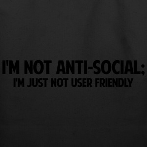 I'm Not Anti Social - Eco-Friendly Cotton Tote
