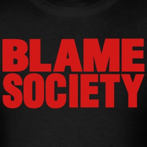 BLAME SOCIETY - Men's T-Shirt