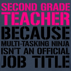 Ninja Second Grade - Teachers T-Shirts Women's T-Shirts - Men's Premium Long Sleeve T-Shirt