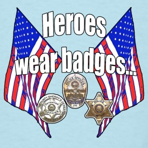 Heroes wear badges - Men's T-Shirt