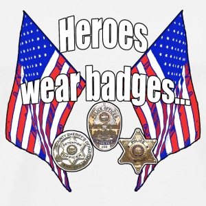 Heroes wear badges - Men's Premium T-Shirt