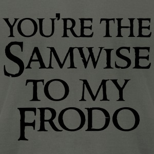 Samwise to your Frodo Hoodies - Men's T-Shirt by American Apparel