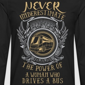 Power of a woman who drives a BUS! - Men's Premium Long Sleeve T-Shirt