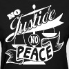 No Justice, No Peace WHITE T-Shirt Graphics - Women's T-Shirt