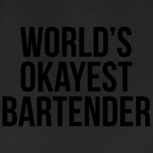 World's Okayest Bartender T-Shirts - Leggings