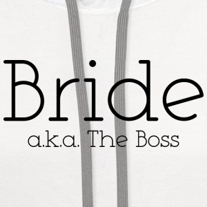 Bride a.k.a. The Boss - Contrast Hoodie