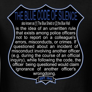 Bad Cops Blue Code of Silence T-Shirt Shield Graph - Men's T-Shirt