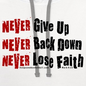 NeverGiveUp4dark.png T-Shirts - Contrast Hoodie