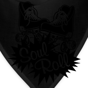 Just let your Soul Roll - Bandana