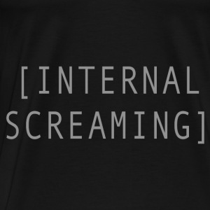 Internal Screaming Bags & backpacks - Men's Premium T-Shirt
