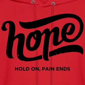 HOPE |  Hold on, pain ends - Men's Hoodie