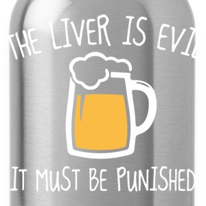 The Liver Is Evil - Water Bottle