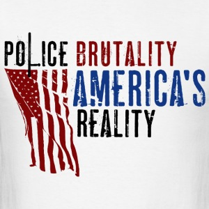 Boss Playa: Police Brutality America's Reality (T) Hoodies - Men's T-Shirt