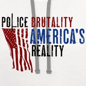 Boss Playa: Police Brutality America's Reality (T) Long Sleeve Shirts - Contrast Hoodie