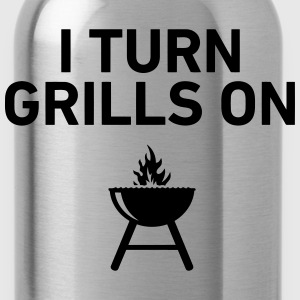 I Turn Grills On T-Shirts - Water Bottle