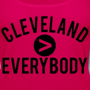 Cleveland  Everybody T-Shirts - Women's Premium Tank Top