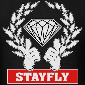Stay Fly Hoodies - Men's T-Shirt