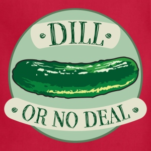 Dill Or No Deal Women's T-Shirts - Adjustable Apron