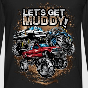Let's Get Mega Muddy Baby & Toddler Shirts - Men's Premium Long Sleeve T-Shirt
